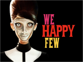 Les petites perles de l'E3 ou We Happy Few